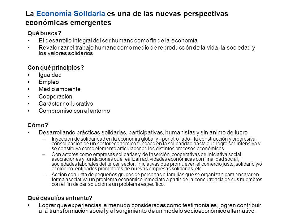 La Economía Solidaria es una de las nuevas perspectivas económicas emergentes