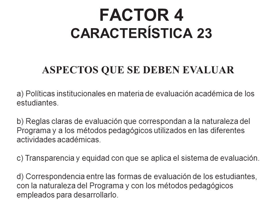 FACTOR 4 CARACTERÍSTICA 23