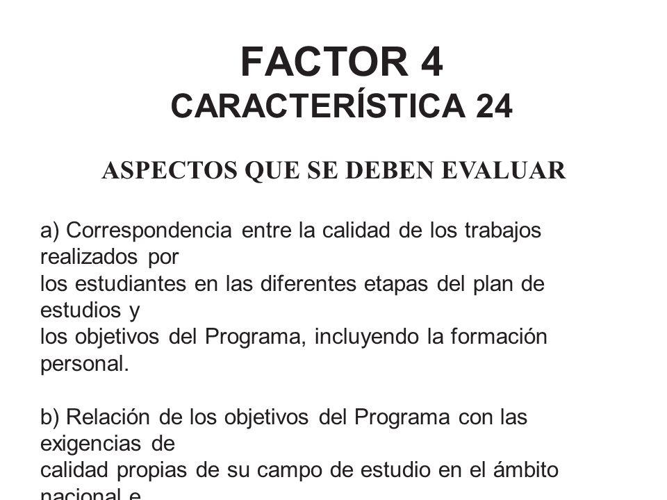 FACTOR 4 CARACTERÍSTICA 24