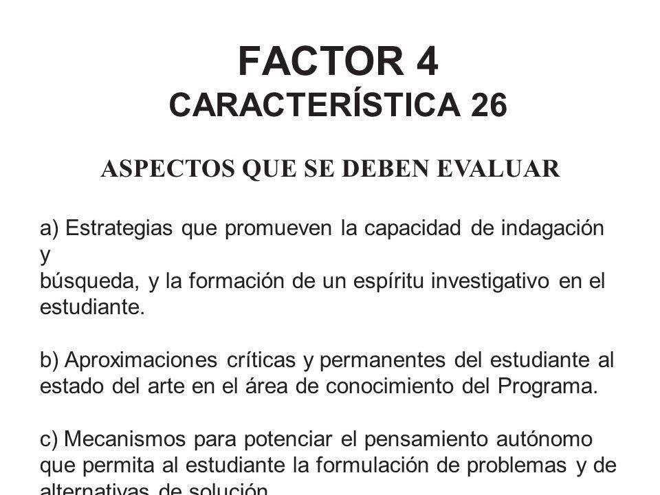 FACTOR 4 CARACTERÍSTICA 26