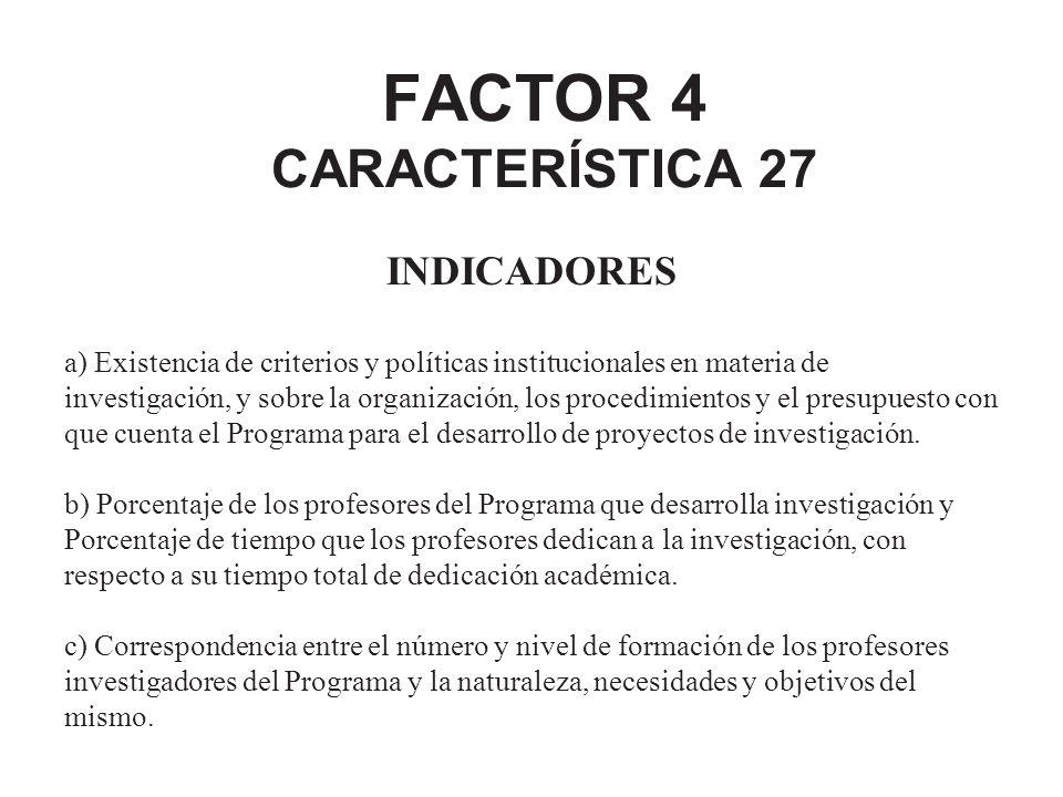 FACTOR 4 CARACTERÍSTICA 27