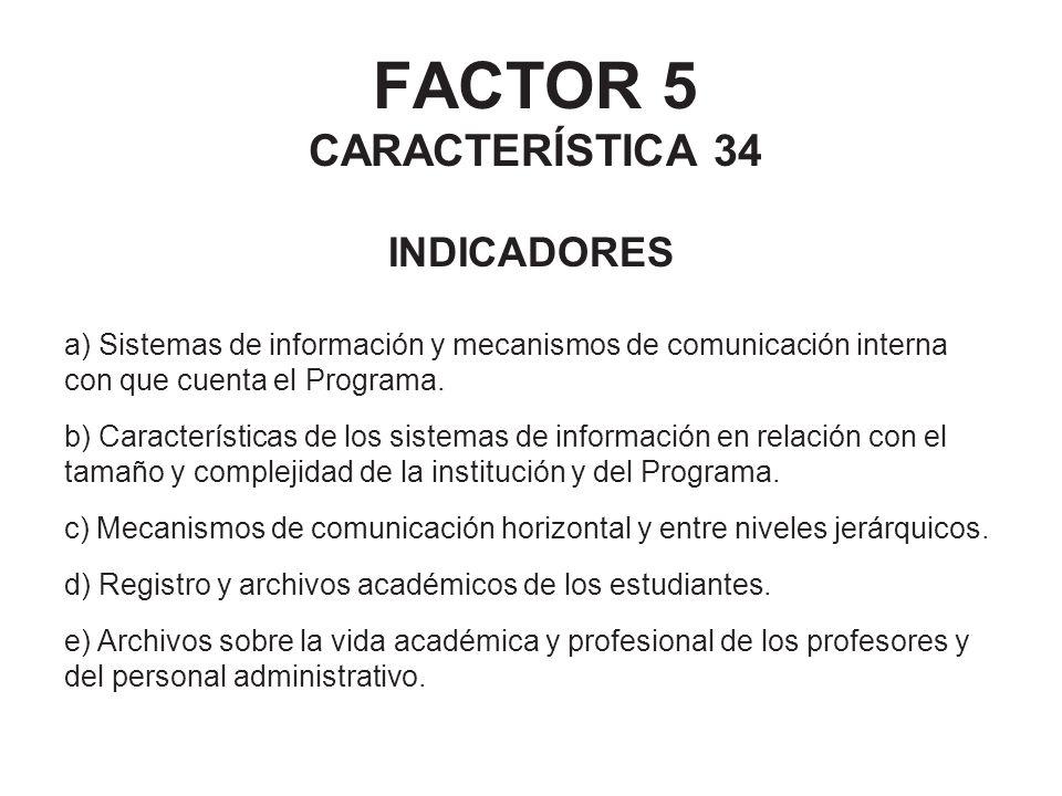 FACTOR 5 CARACTERÍSTICA 34