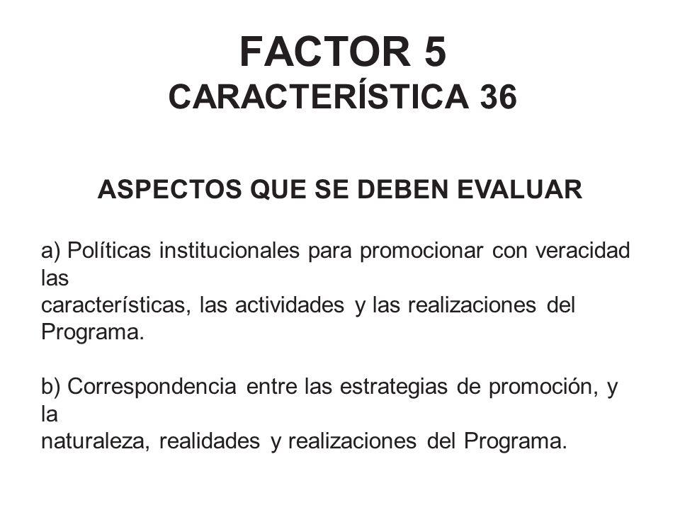 FACTOR 5 CARACTERÍSTICA 36