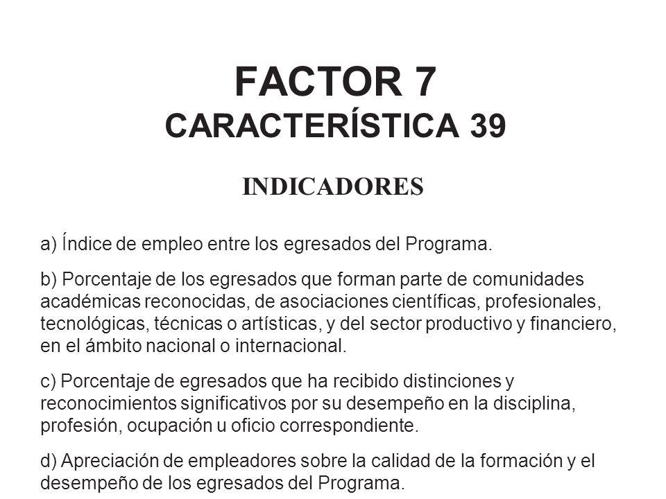 FACTOR 7 CARACTERÍSTICA 39