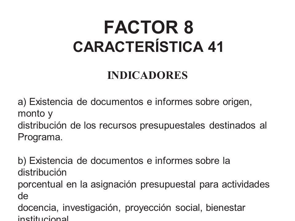 FACTOR 8 CARACTERÍSTICA 41