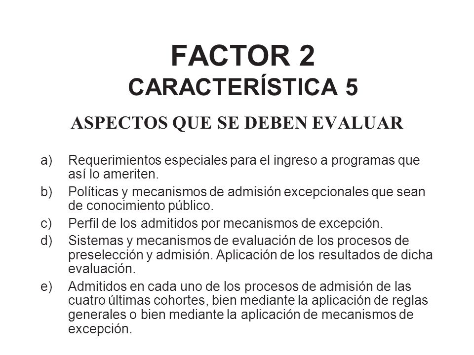 FACTOR 2 CARACTERÍSTICA 5