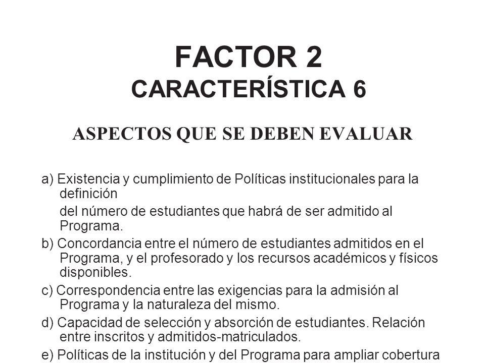 FACTOR 2 CARACTERÍSTICA 6