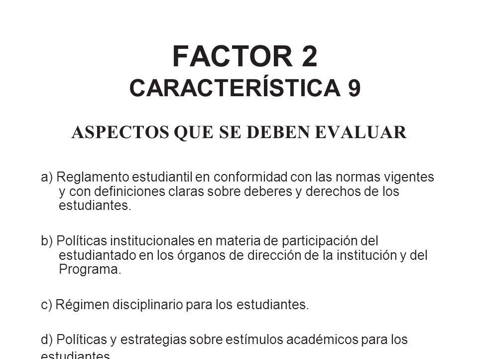 FACTOR 2 CARACTERÍSTICA 9