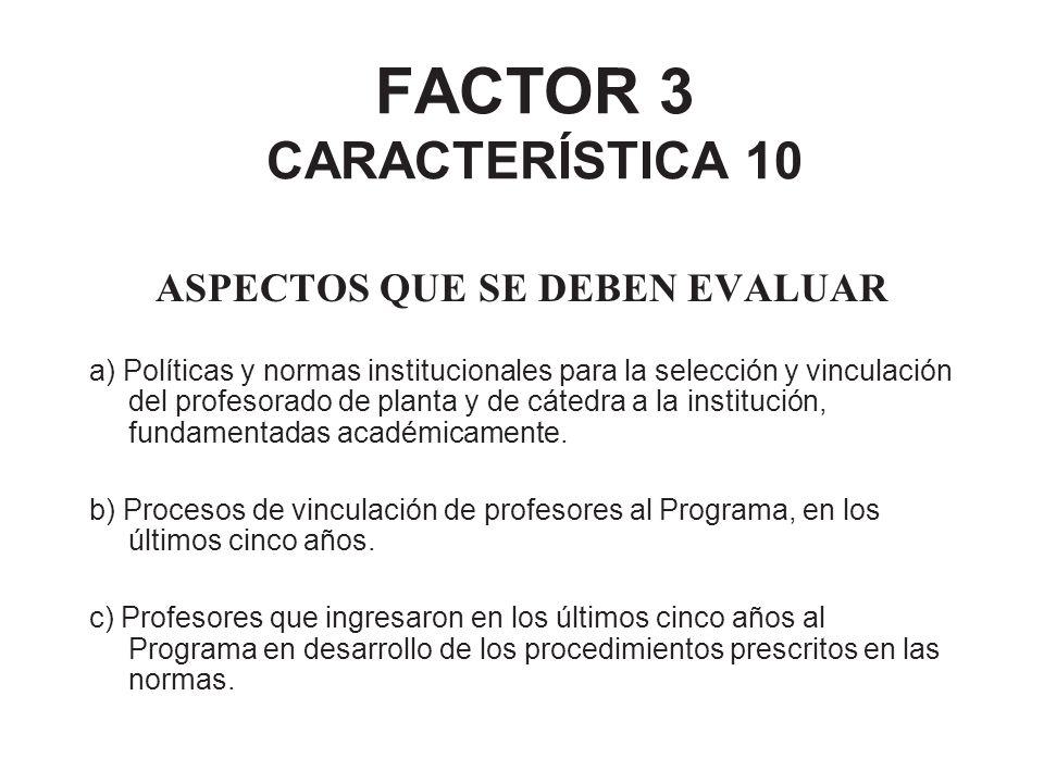 FACTOR 3 CARACTERÍSTICA 10