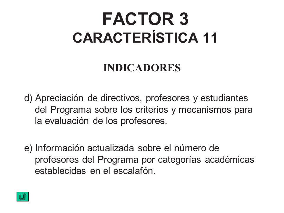 FACTOR 3 CARACTERÍSTICA 11