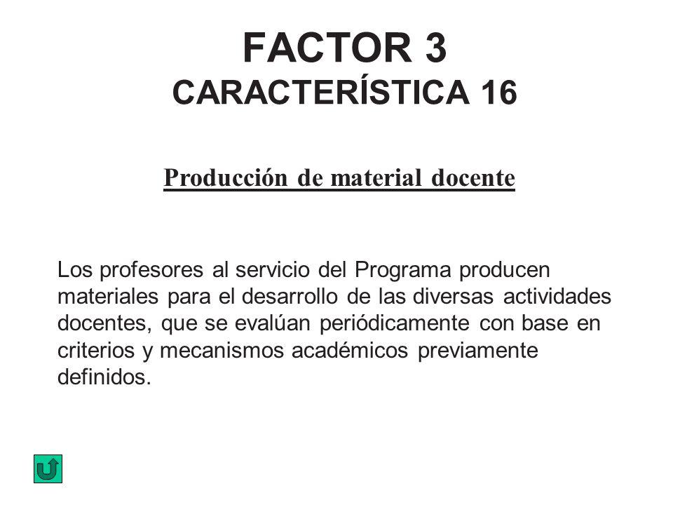 FACTOR 3 CARACTERÍSTICA 16
