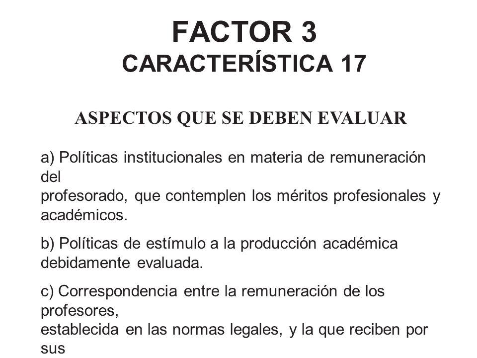 FACTOR 3 CARACTERÍSTICA 17