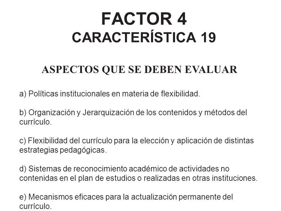 FACTOR 4 CARACTERÍSTICA 19