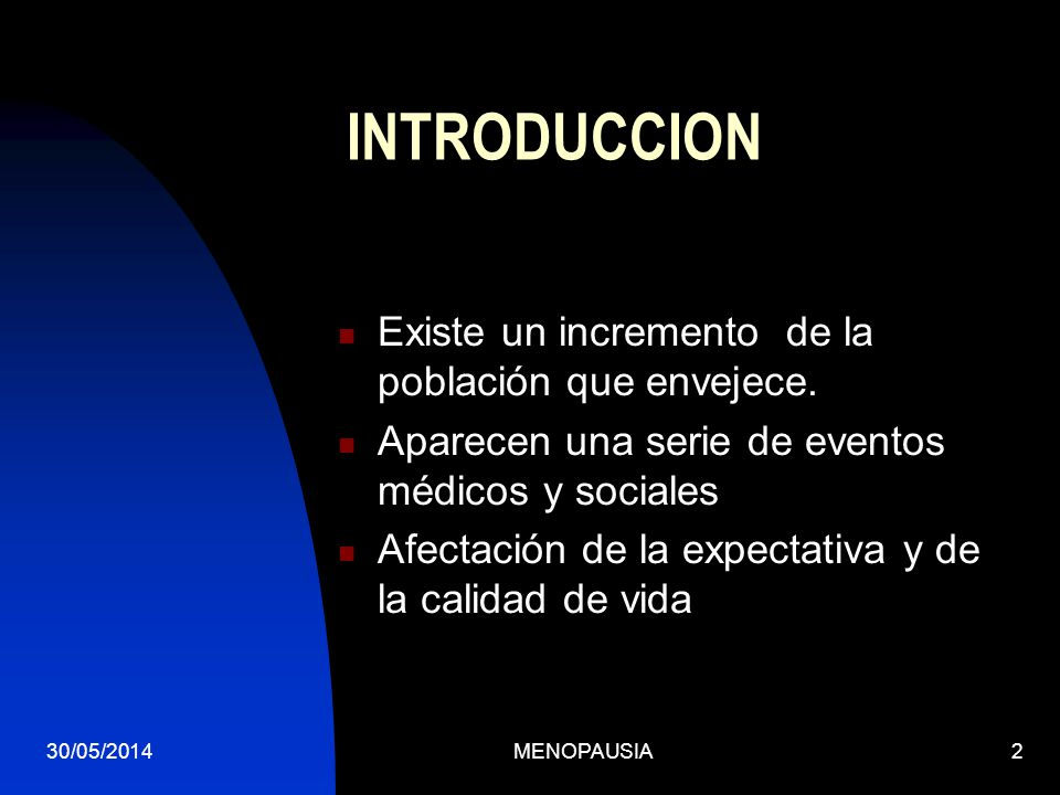 INTRODUCCION Existe un incremento de la población que envejece.