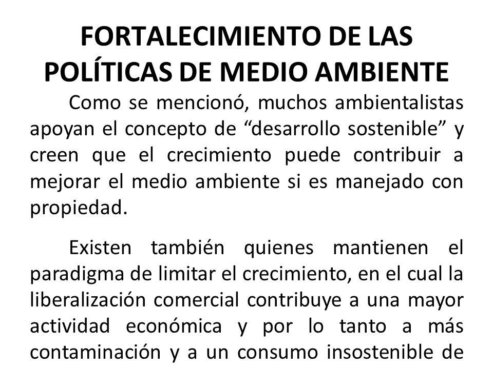 FORTALECIMIENTO DE LAS POLÍTICAS DE MEDIO AMBIENTE