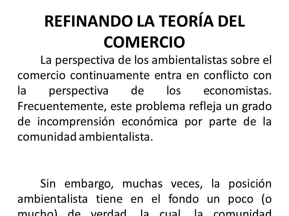REFINANDO LA TEORÍA DEL COMERCIO