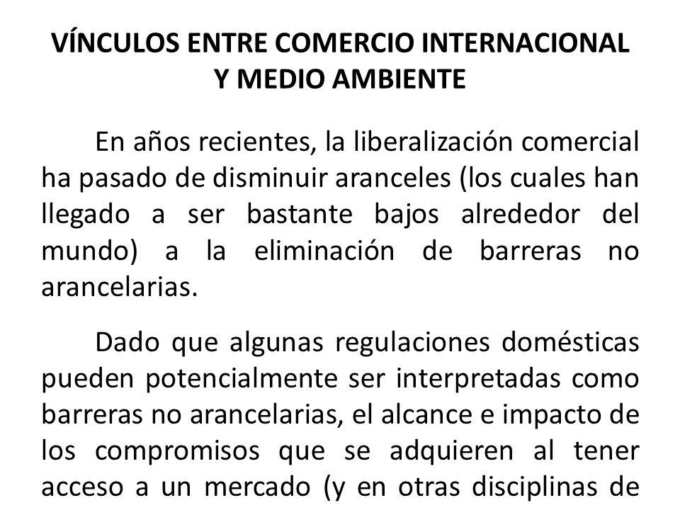 VÍNCULOS ENTRE COMERCIO INTERNACIONAL Y MEDIO AMBIENTE