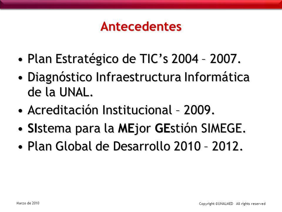 Antecedentes Plan Estratégico de TIC's 2004 – 2007. Diagnóstico Infraestructura Informática de la UNAL.