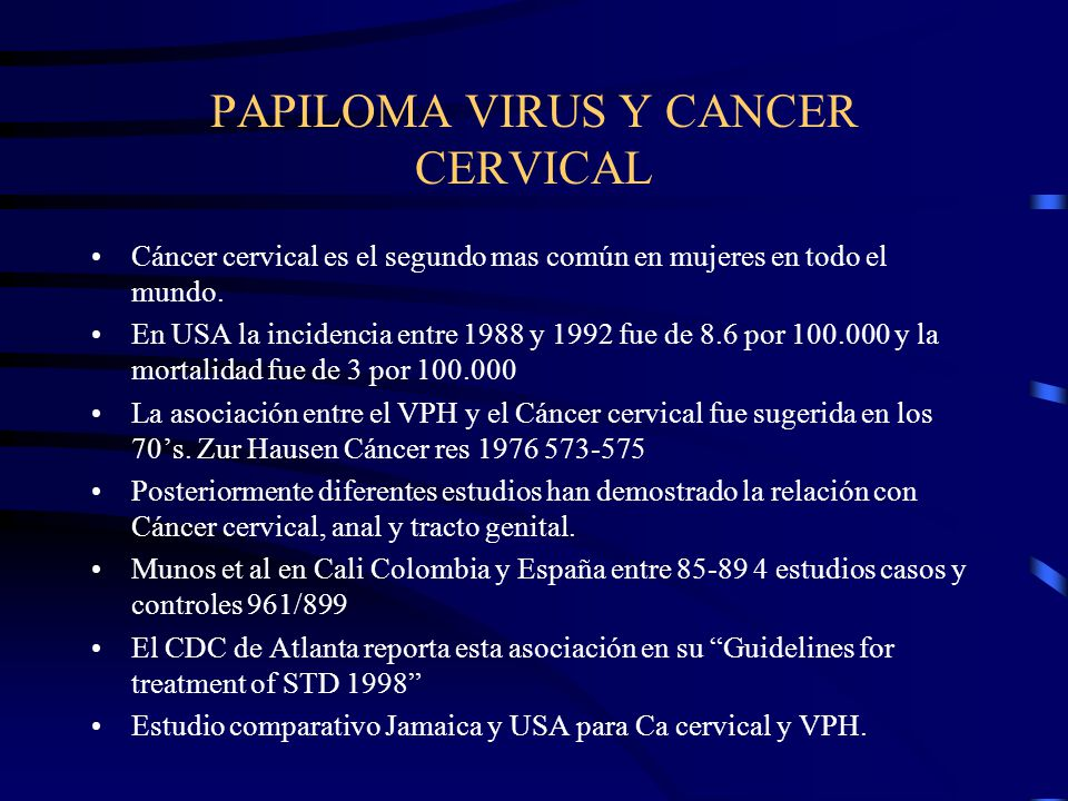 PAPILOMA VIRUS Y CANCER CERVICAL