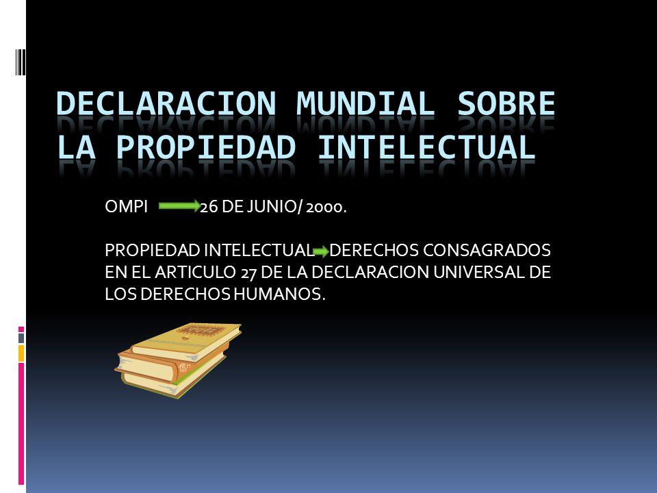 DECLARACION MUNDIAL SOBRE LA PROPIEDAD INTELECTUAL