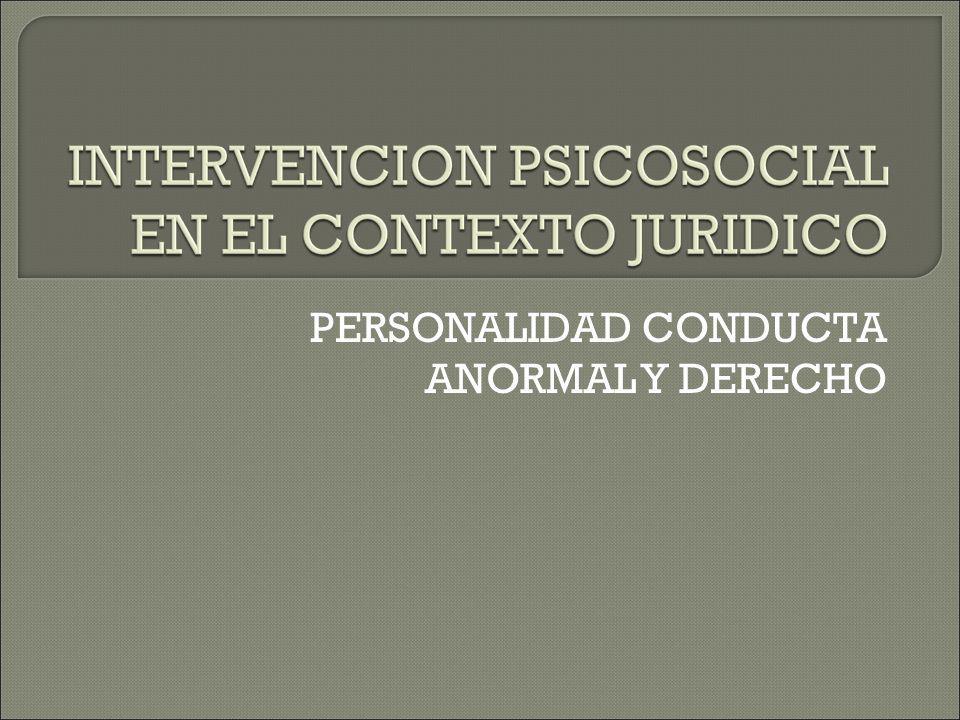 PERSONALIDAD CONDUCTA ANORMAL Y DERECHO
