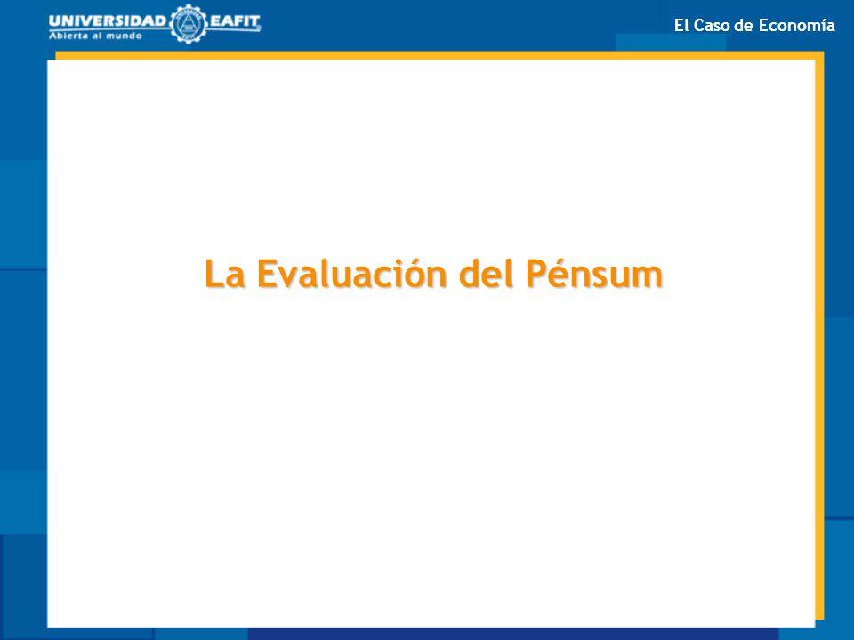 La Evaluación del Pénsum