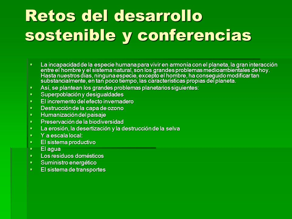 Retos del desarrollo sostenible y conferencias