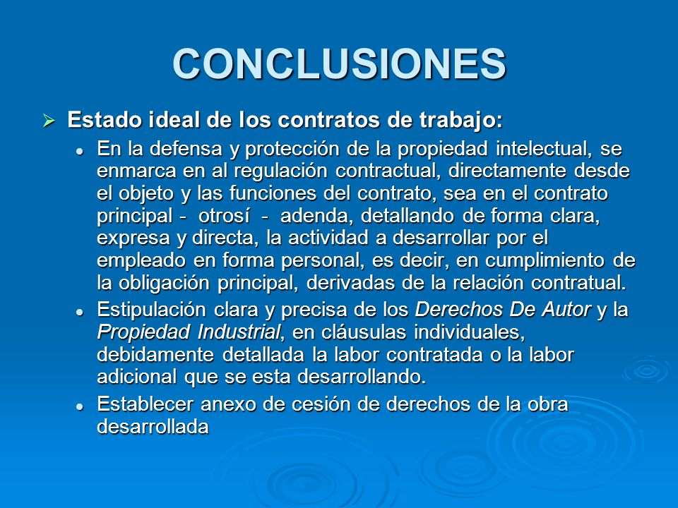 CONCLUSIONES Estado ideal de los contratos de trabajo: