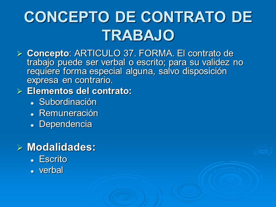 CONCEPTO DE CONTRATO DE TRABAJO