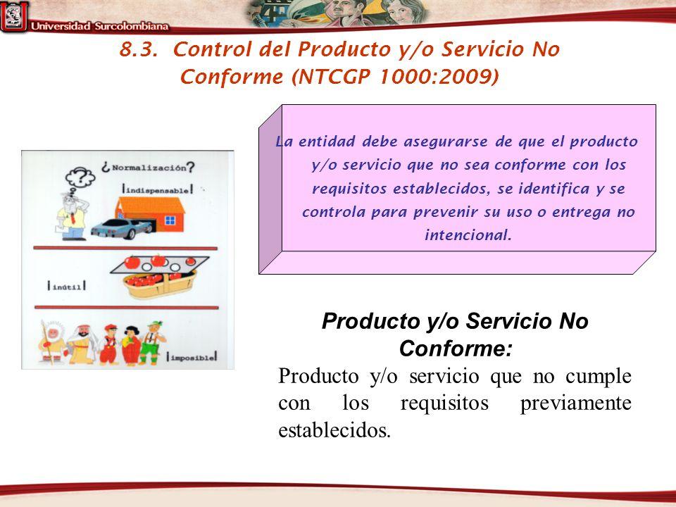 Producto y/o Servicio No Conforme: