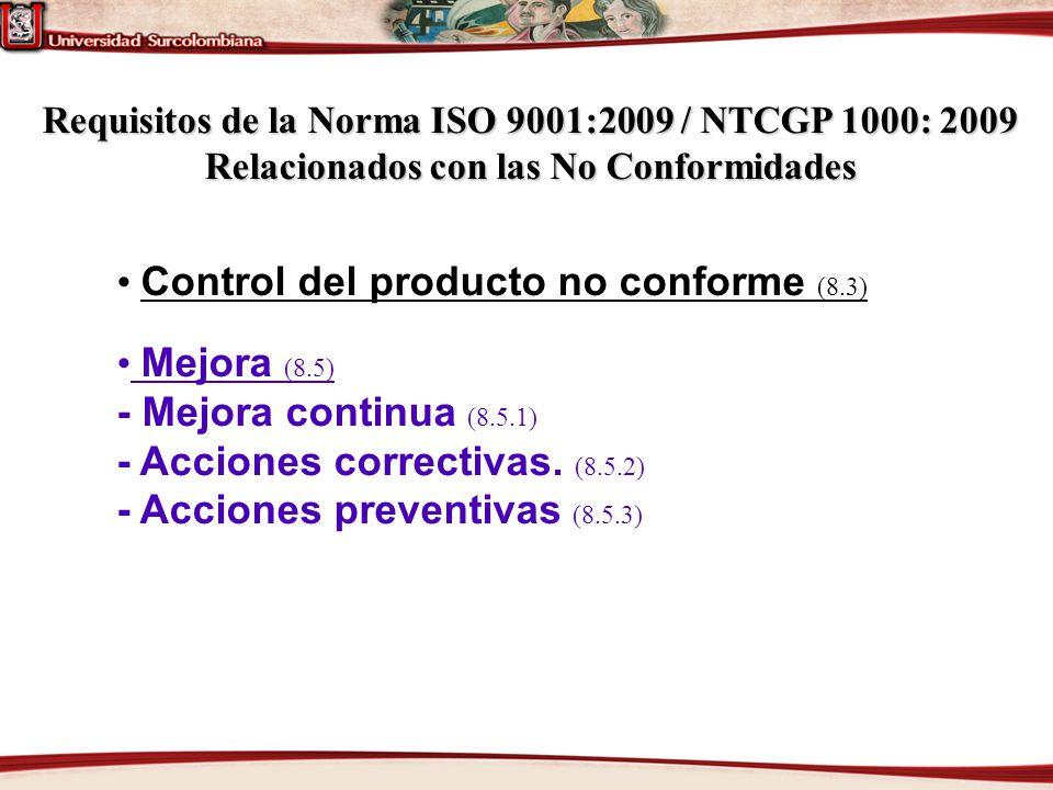 • Control del producto no conforme (8.3) • Mejora (8.5)
