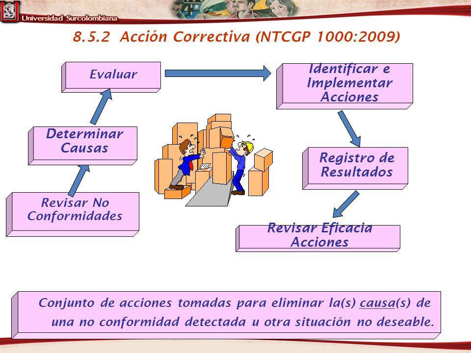 8.5.2 Acción Correctiva (NTCGP 1000:2009)