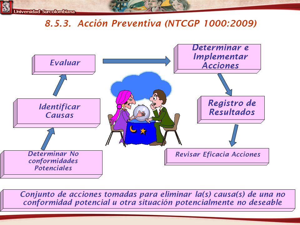 8.5.3. Acción Preventiva (NTCGP 1000:2009)