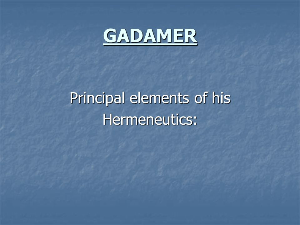 Principal elements of his