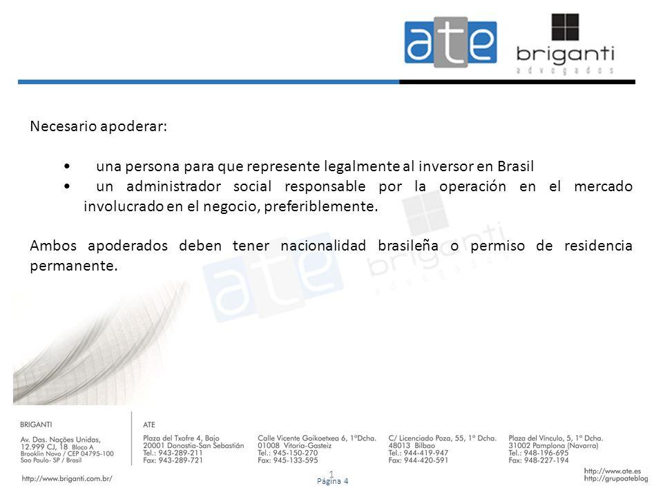 una persona para que represente legalmente al inversor en Brasil