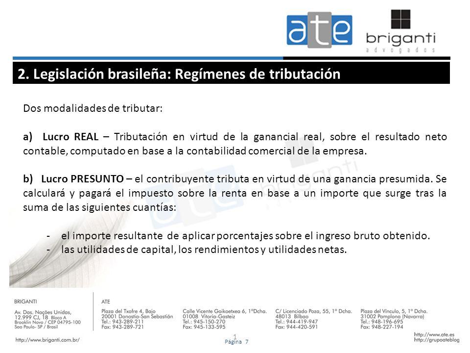 2. Legislación brasileña: Regímenes de tributación