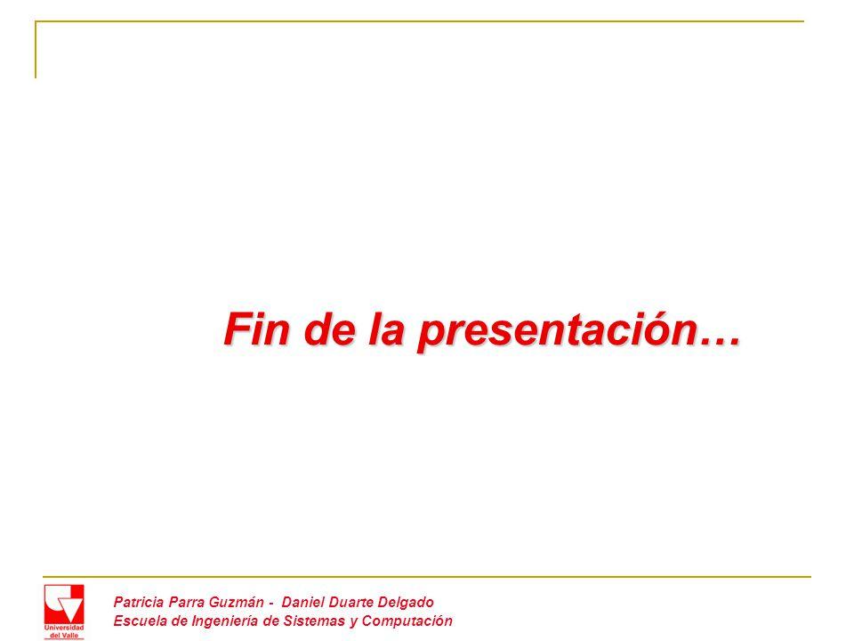 Fin de la presentación…