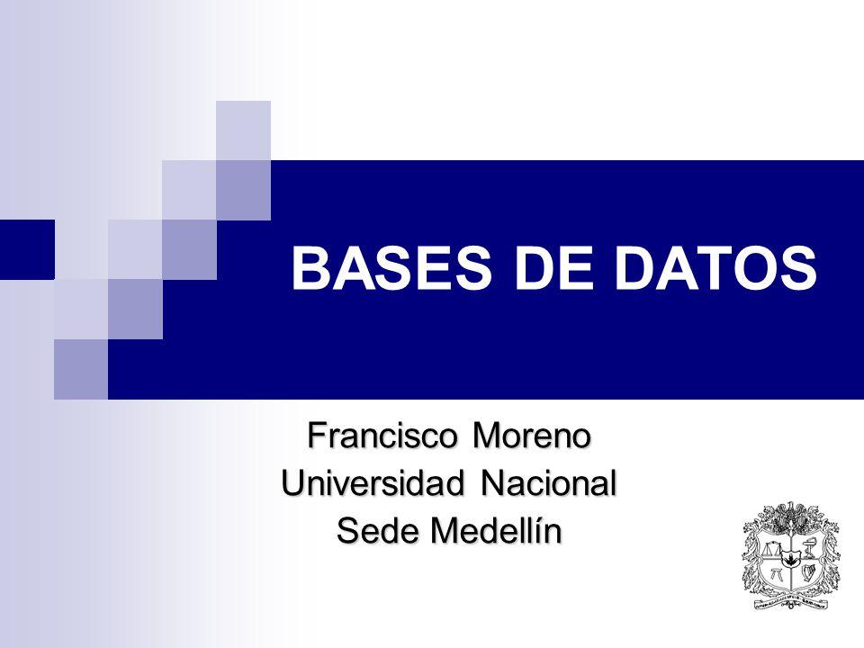 Francisco Moreno Universidad Nacional Sede Medellín