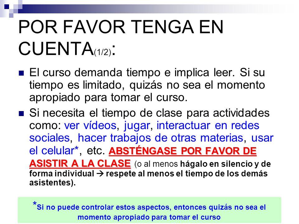 POR FAVOR TENGA EN CUENTA(1/2):