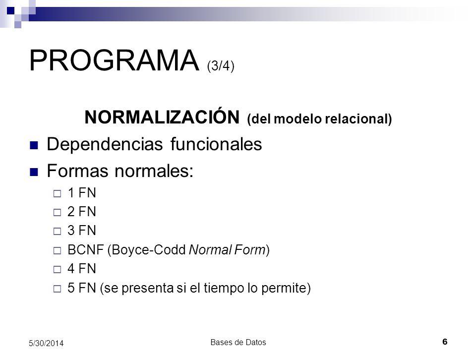 NORMALIZACIÓN (del modelo relacional)
