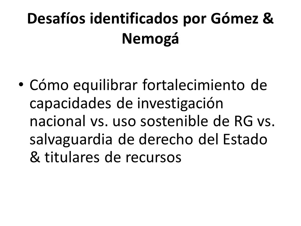 Desafíos identificados por Gómez & Nemogá