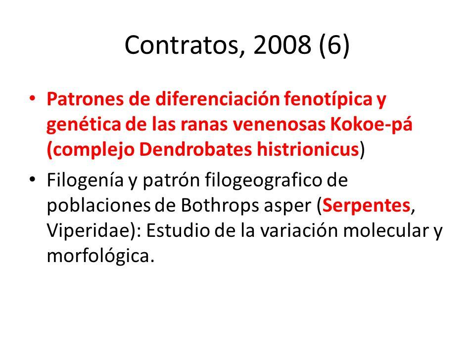 Contratos, 2008 (6) Patrones de diferenciación fenotípica y genética de las ranas venenosas Kokoe-pá (complejo Dendrobates histrionicus)
