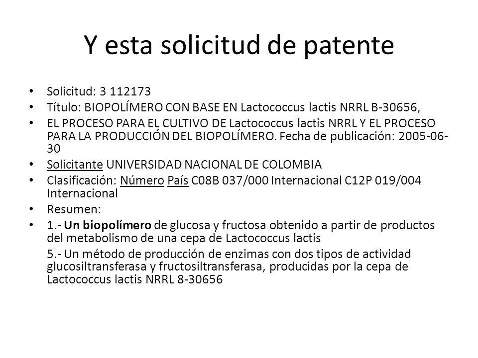 Y esta solicitud de patente