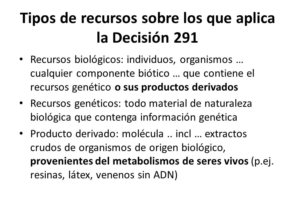 Tipos de recursos sobre los que aplica la Decisión 291