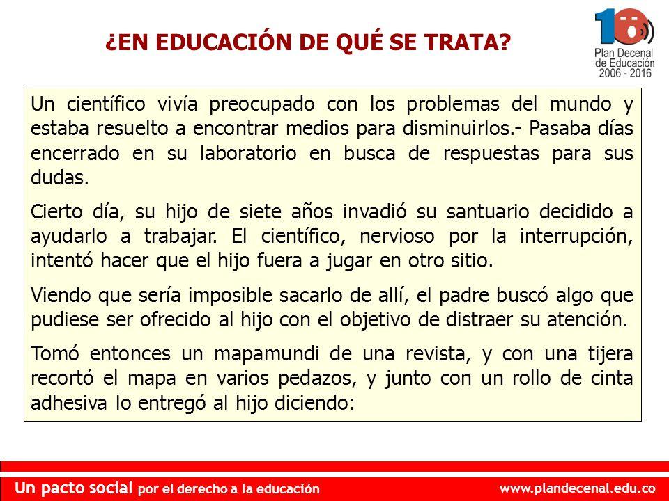 ¿EN EDUCACIÓN DE QUÉ SE TRATA