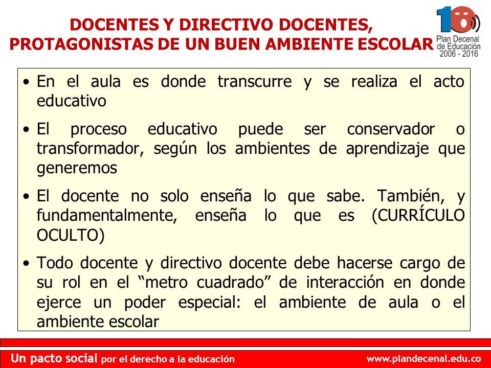DOCENTES Y DIRECTIVO DOCENTES, PROTAGONISTAS DE UN BUEN AMBIENTE ESCOLAR