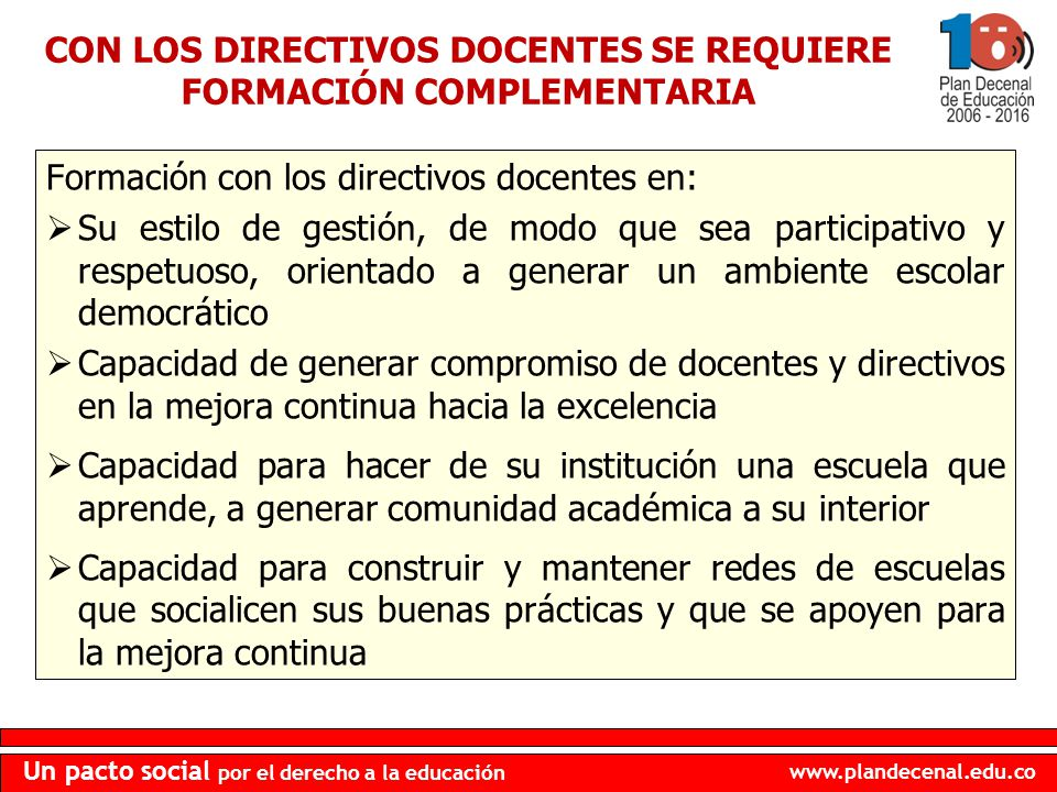 CON LOS DIRECTIVOS DOCENTES SE REQUIERE FORMACIÓN COMPLEMENTARIA