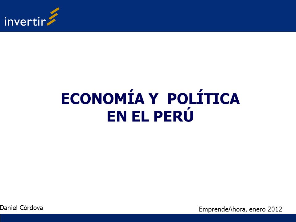 ECONOMÍA Y POLÍTICA EN EL PERÚ