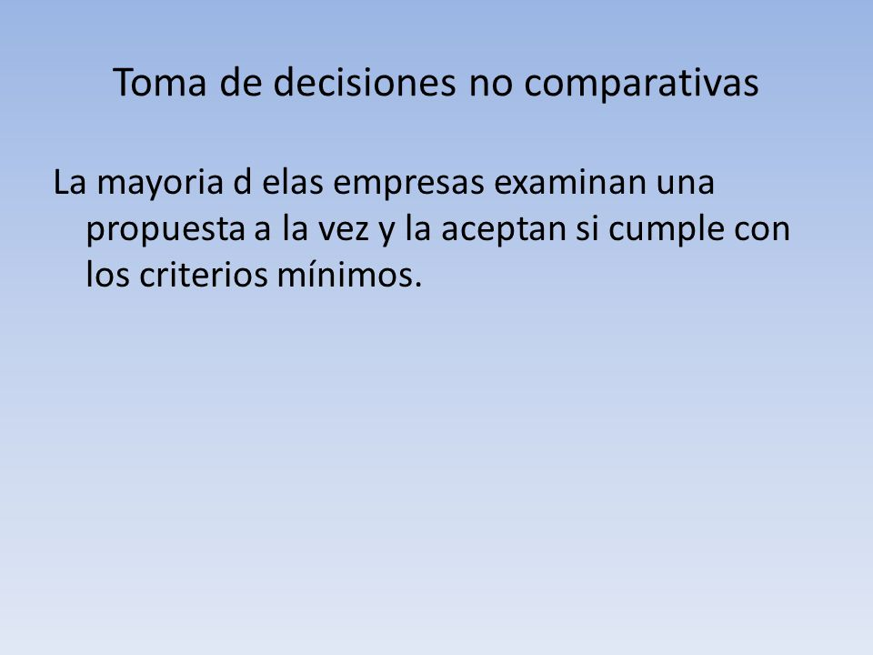 Toma de decisiones no comparativas