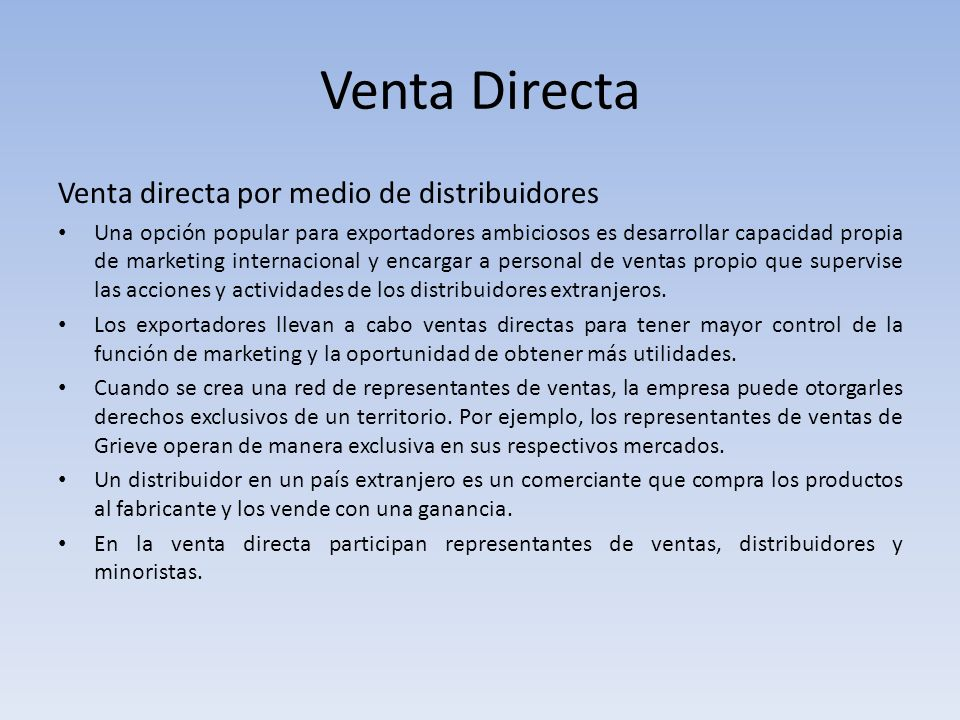 Venta Directa Venta directa por medio de distribuidores